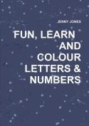 Fun & Learning Colouring Book
