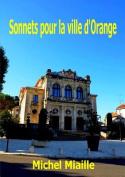 Sonnets Pour La Ville D'Orange [FRE]