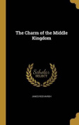 The Charm of the Middle Kingdom
