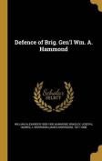 Defence of Brig. Gen'l Wm. A. Hammond