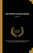 The World's Greatest Books; Volume 5