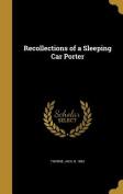 Recollections of a Sleeping Car Porter
