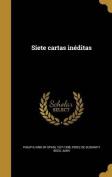 Siete Cartas Ineditas [Spanish]