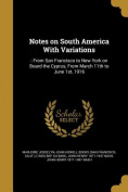 Notes on South America with Variations