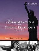 Immigration and Ethnic Relations in the U.S.