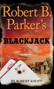 Robert B. Parker's Blackjack [Large Print]