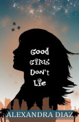Good Girls Don't Lie