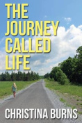 The Journey Called Life