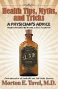 Health Tips, Myths, and Tricks