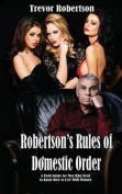 Robertson's Rules of Domestic Order