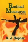 Radical Measures