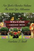 New York's Cherokee Indians