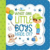 What Little Boys Are Made of (Little Bird Greetings) [Board book]