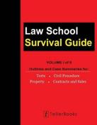 Law School Survival Guide (Volume I of II)