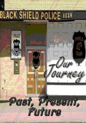 Our Journey Past, Present, Future