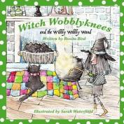 Witch Wobblyknees