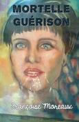 Mortelle Guerison [FRE]