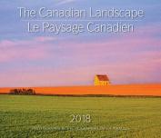 The Canadian Landscape / Le Paysage Canadien 2018