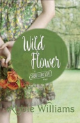 Wild Flower (Shore Leave Cafe)