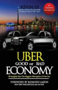 Uber - Good or Bad Economy