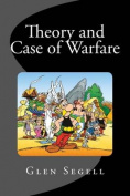 Theory and Case of Warfare