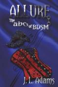 Allure (ABCs of Bdsm)