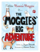 The Moggies' Big Adventure