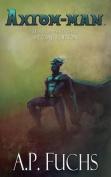 Axiom-Man [Special Edition]