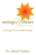 Seeing with Heart