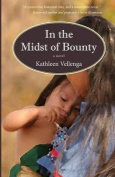 In the Midst of Bounty