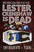 Lester Crenshaw Is Dead