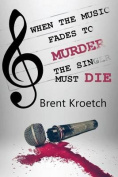 When the Music Fades to Murder Then the Singer Must Die