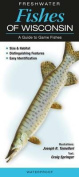 Freshwater Fishes of Wisconsin