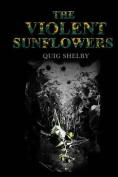 The Violent Sunflowers