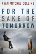 For the Sake of Tomorrow