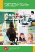 Childhood Sleep Disorders