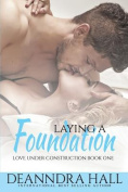 Laying a Foundation