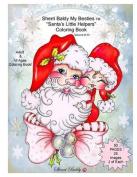 Sherri Baldy My Besties Santa's Little Helpers Coloring Book
