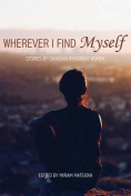 Wherever I Find Myself