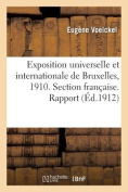 Exposition Universelle Et Internationale de Bruxelles, 1910. Section Francaise. [FRE]