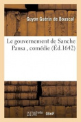 Le Gouvernement de Sanche Pansa, Comedie [FRE]
