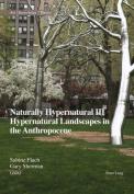 Naturally Hypernatural III