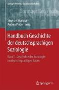 Handbuch Geschichte Der Deutschsprachigen Soziologie [GER]