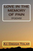 Love in the Memory of Pain