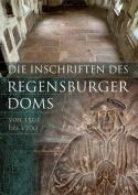 Die Inschriften Der Stadt Regensburg [GER]
