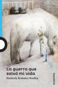 La Guerra Que Salvo Mi Vida  [Spanish]