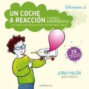 Un Coche a Reaccion y Otros Experimentos  [Spanish]