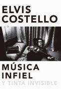Musica Infiel y Tinta Invisible [Spanish]