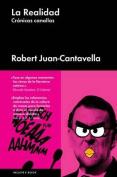 La Realidad: Cronicas Canallas [Spanish]