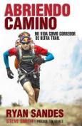 Abriendo Camino [Spanish]